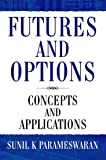 Futures and Options : Concepts and Applications 1st Edition price comparison at Flipkart, Amazon, Crossword, Uread, Bookadda, Landmark, Homeshop18
