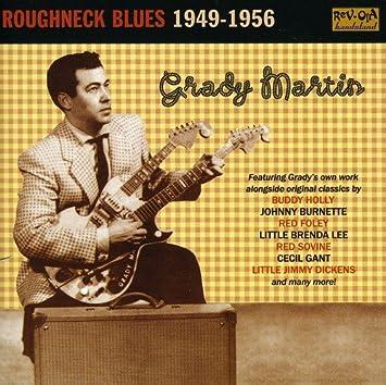 Amazon | Roughneck Blues 1949-1956 | Grady Martin | カントリー | 音楽