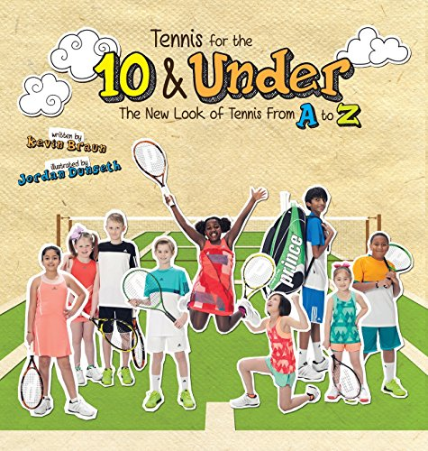 Tennis for the 10 & Under: The New Look of Tennis From A to Z by Big Bird Creative, Inc. (Image #2)