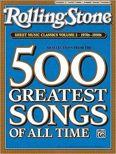 Rolling Stone Sheet Music Classics, Vol 2: 1970s-1990s