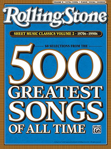 (Rolling Stone Sheet Music Classics, Vol 2: 1970s-1990s (Rolling Stone Magazine))