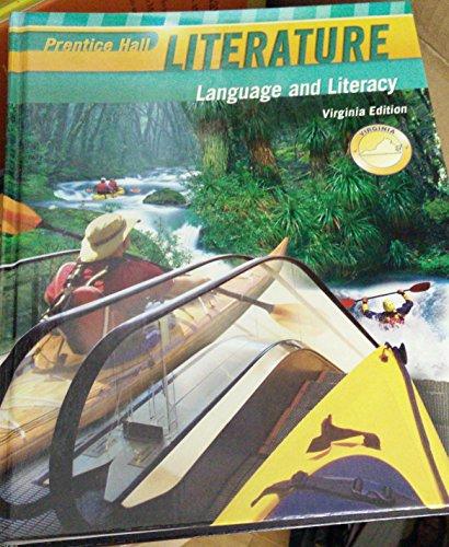 Prentice Hall Literature Language and Literacy Virginia Edition