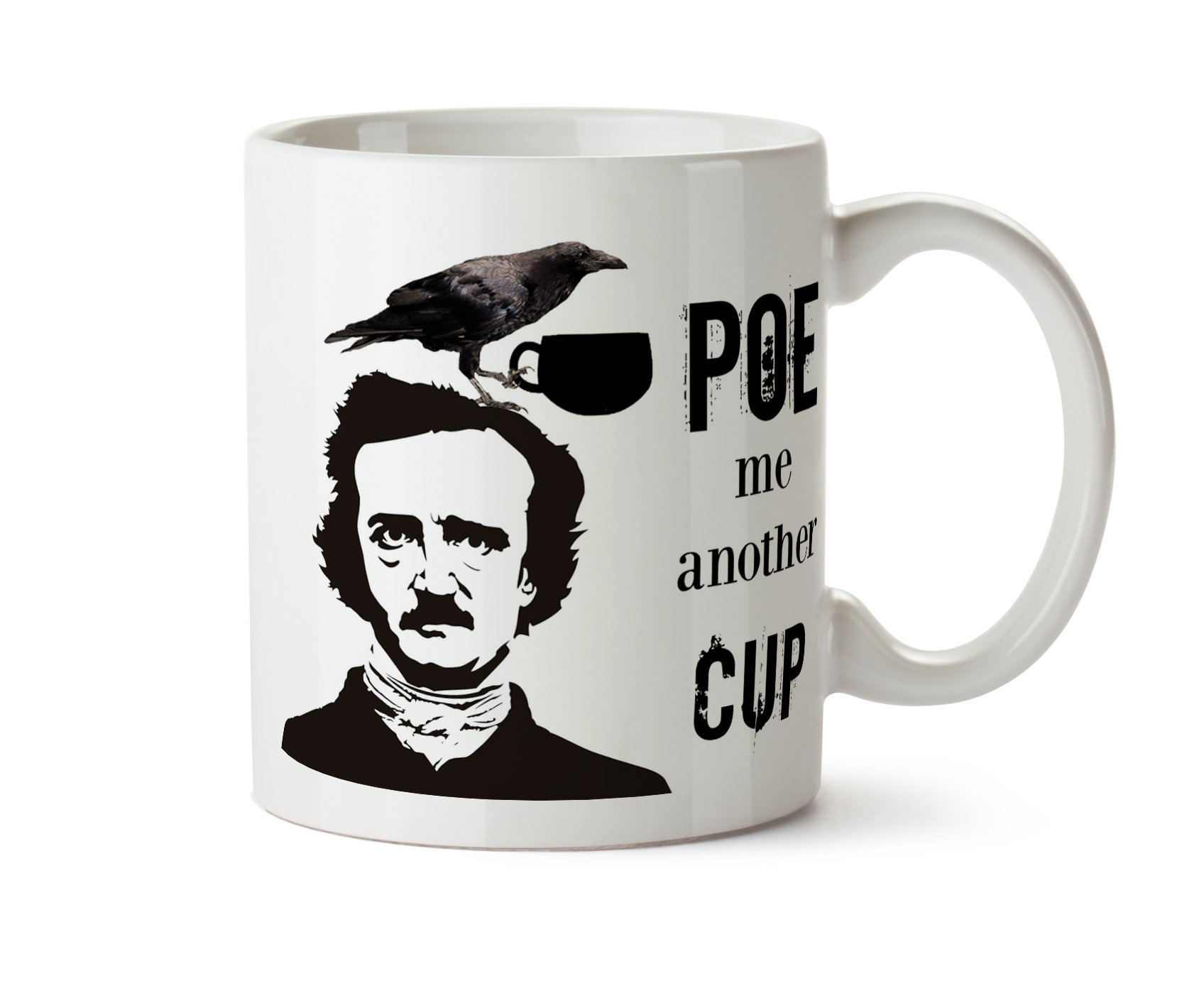 0ef3f5dbf POE Me Another Cup of Coffee 11 oz Mug Edgar Allan Poe The Raven ...