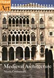 Medieval Architecture, Nicola Coldstream, 0192842765