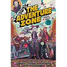 The Adventure Zone: Petals to the Metal (The Adventure Zone (3))