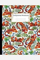 Composition Notebook: Wide Ruled Lined Paper Notebook Journal: Pretty Watercolor Tigers and Rainforest Plants Workbook for Boys Girls Kids Teens ... Back to School and Home College Writing Notes Paperback