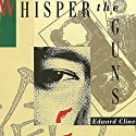 Whisper the Guns Audiobook by Edward Cline Narrated by R. C. Bray
