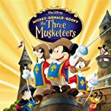 Mickey Donald Goofy - The Three Musketeers Original Soundtrack (2006-03-05)