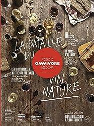 Omnivore Food Book - numéro 2 - la bataille du vin nature