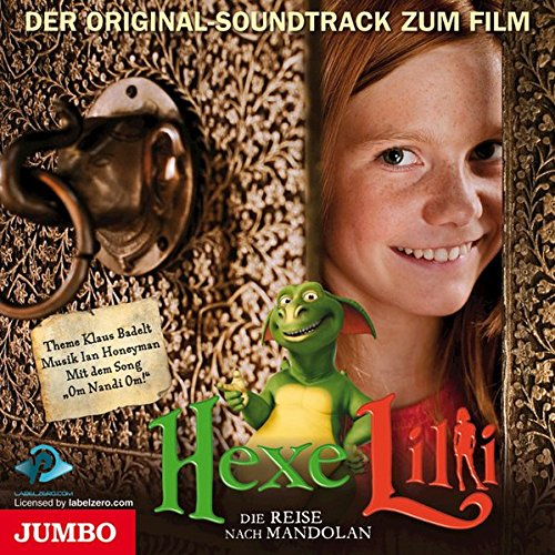 Hexe Lilli 2 - Die Reise nach Mandolan. Der Original Soundtrack zum Film