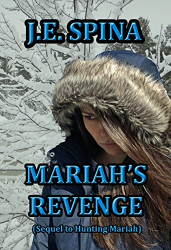 Mariah's Revenge (Sequel to Hunting Mariah) (Forge Old Furniture)