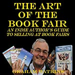 The Art of the Book Fair: An Indie Author's Guide to Selling at Book Fairs | Graham Watkins