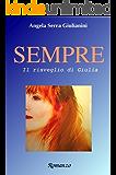 SEMPRE - vol.1: Il risveglio di Giulia