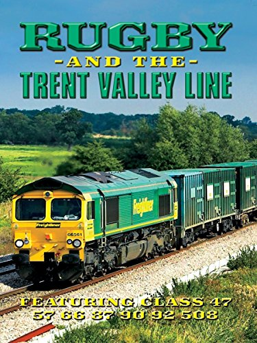 Diesel Trains - Rugby and the Trent Valley Line