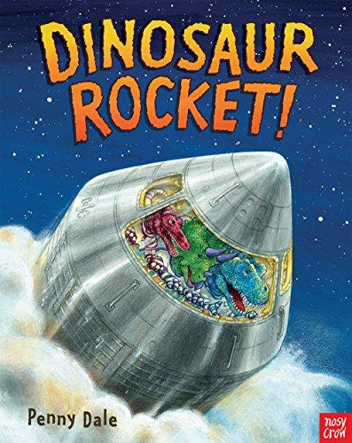 Dinosaur Rocket! (Penny Dale