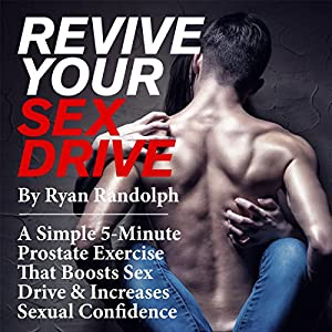 Revive Your Sex Drive Audiobook