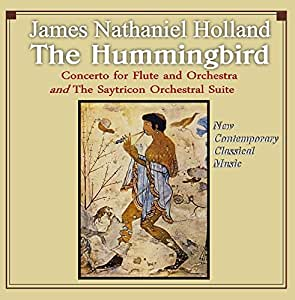 The Hummingbird, Concerto for Flute and The Satyricon Orchestral Suite