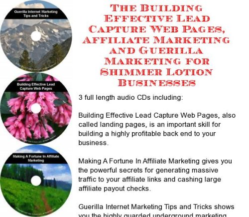 Building Lotion - The Guerilla Marketing, Building Effective Lead Capture Web Pages, Affiliate Marketing for Shimmer Lotion Businesses