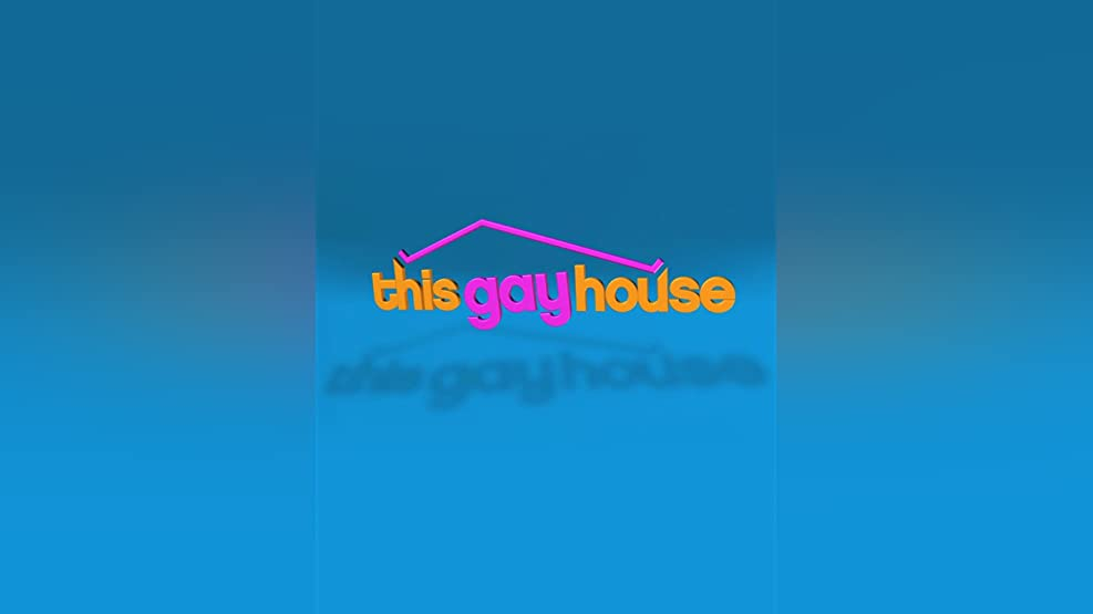 This Gay House