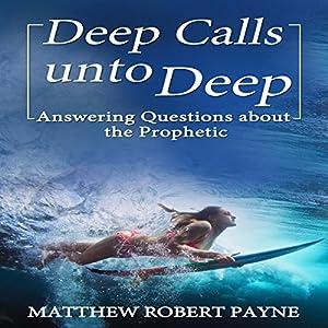 Deep Calls unto Deep Hörbuch