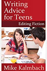 Writing Advice for Teens: Editing Fiction Paperback