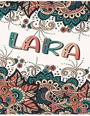 LARA GIFT: Beautiful Lara Name Journal (Lined Notebook - Card Alternative)