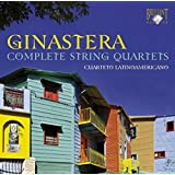 Alberto Ginastera : Intégrale des Quatuors à cordes