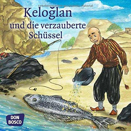 keloglan-und-die-verzauberte-schssel-mini-bilderbuch-don-bosco-minis-mrchen-meine-lieblingsmrchen