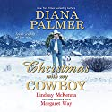 Christmas with My Cowboy Audiobook by Diana Palmer Narrated by Lesa Lockford, Susie Berneis, Erin Yuen