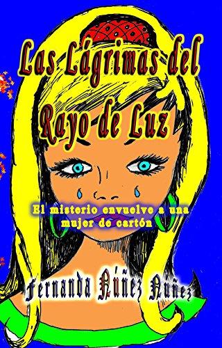 Amazon.com: Las Lágrimas del Rayo de Luz. Aventura y ...