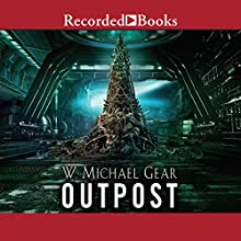 Outpost Audiobook by W. Michael Gear Narrated by Alyssa Bresnahan