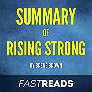 Summary of Rising Strong Audiobook