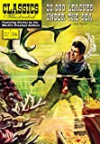 img - for 20,000 Leagues Under the Sea (Classics Illustrated) book / textbook / text book