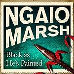 Black as He's Painted   Ngaio Marsh