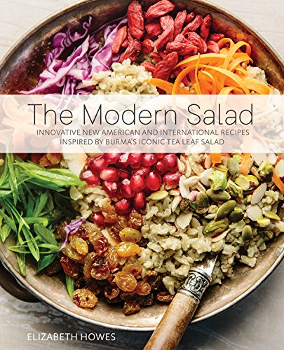 Tea Green Salad (The Modern Salad: Innovative New American and International Recipes Inspired by Burma's Iconic Tea Leaf Salad)