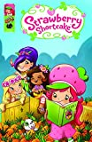 Strawberry Shortcake: Pineapple Predicament and Other Stories (Strawberry Shortcake Digests)