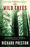 Search : The Wild Trees: A Story of Passion and Daring