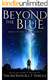 Beyond the Blue (Awake in the Dark Book 5)
