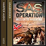 Mission to Argentina (SAS Operation) | David Monnery