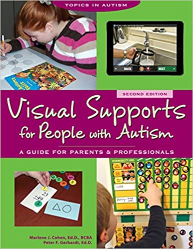 Visual Supports for People with Autism Topics in Autism