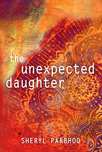 The unexpected daughter kindle edition by sheryl parbhoo the unexpected daughter by parbhoo sheryl fandeluxe Ebook collections