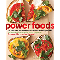 Power Foods: 150 Delicious Recipes with the 38 Healthiest Ingredients (English Edition)