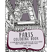 Paris Coloring Book 30 Hand Drawn Doodle And Folk Art Style Secret Themed