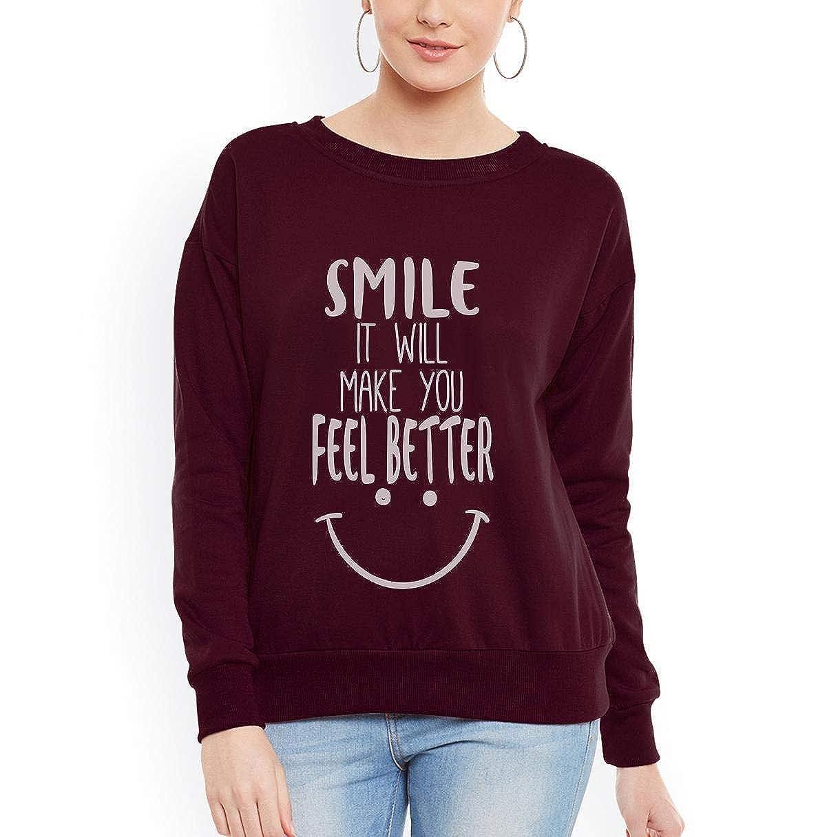 Doryti Smile it Will Make You Happy Funny Women Sweatshirt tee