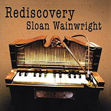 Sloan Wainwright Rediscovery Amazon Com Music