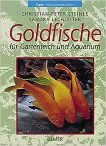 Goldfische f r gartenteich und aquarium christian peter for Goldfische gartenteich
