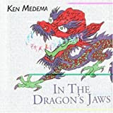 In the Dragon's Jaws by Ken Medema