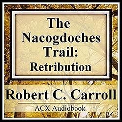 The Nacogdoches Trail