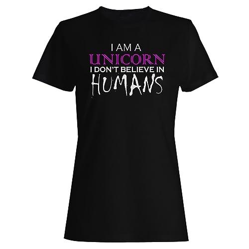 Io sono un unicorno non credo esseri umani divertente t-shirt da donna ii25f