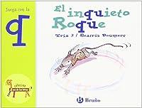 El Inquieto Roque: Juega Con La Q (Castellano - A